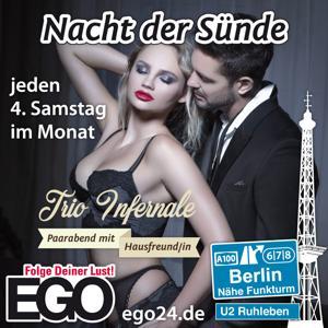 Nacht der Sünde, Trio Infernale / EGO Be